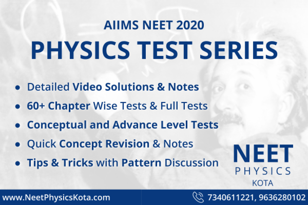 Complete Tests - Chapter-wise & Full Tests with VIDEO Solutions + NOTES for  Physics covering NEET/AIIMS & Other Pre-Medical Exams | All Topics Covered
