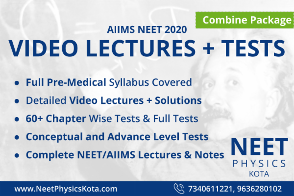 Complete NEET/AIIMS Physics Lectures & Notes | All Topics