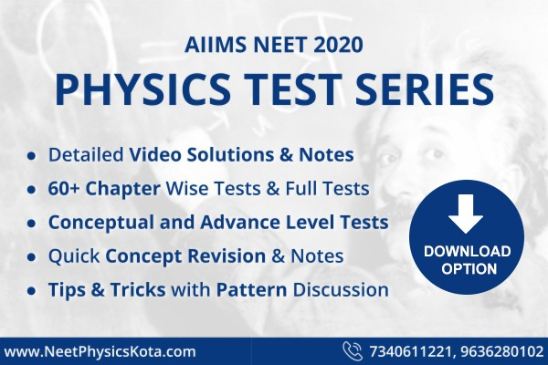 Complete Tests - Chapter-wise & Full Tests with VIDEO Solutions + NOTES for Physics covering NEET/AIIMS & Other Pre-Medical Exams | All Topics Covered cover